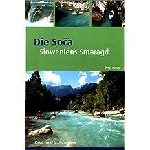 Soca: Sloweniens Smaragd