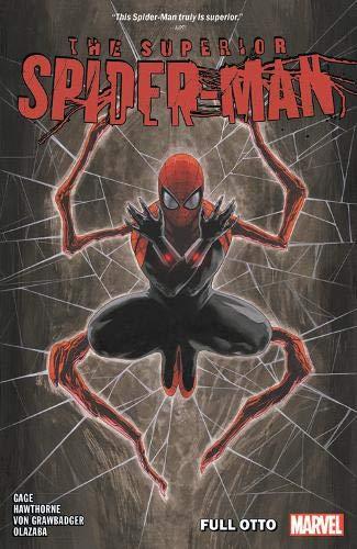 Superior Spider-Man Vol. 1: Full Otto