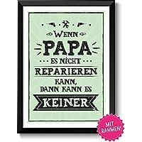 Wenn Papa... Bild A4 mit Rahmen im Retrolook, Geschenk-Idee Geburtstag Hochzeitstag Männer Vater