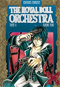 The Royal Doll Orchestra Edition simple Tome 4