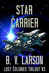 Star Carrier (Lost Colonies Trilogy Book 3) (English Edition)