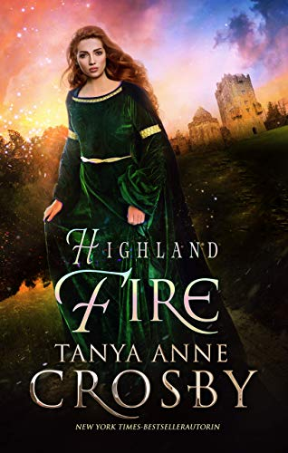 Highland Fire (Die Hüter des Steins 1)