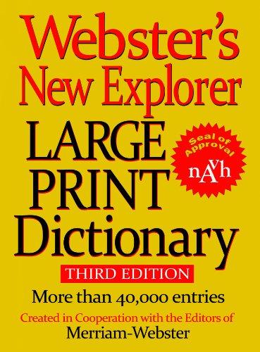 Webster's New Explorer Large Print Dictionary (Websters Wörterbuch Großdruck)