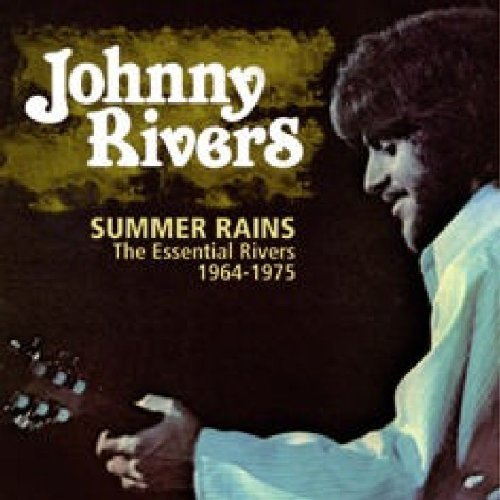 summer-rains-the-essential-rivers-1964-1975-by-johnny-rivers-2006-02-01