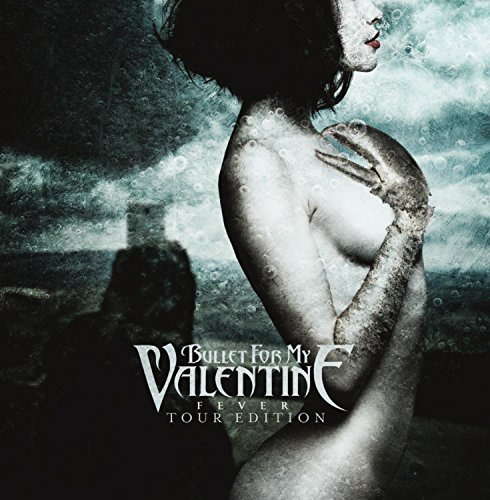 Fever (Tour Edition) by Bullet for My Valentine (2011-02-15)