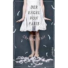 Der Engel von Paris: Roman (German Edition)
