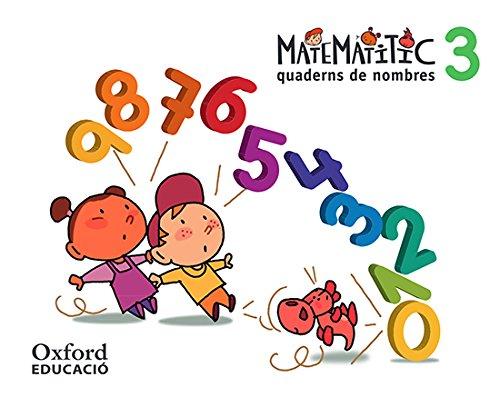 Nombres 5 anys. Matematítico Cuaderno 3 - 9788467381368