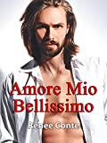 eBook Gratis da Scaricare Amore mio bellissimo (PDF,EPUB,MOBI) Online Italiano