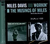 Miles Davis: Workin'+the Musings of Miles (Audio CD)