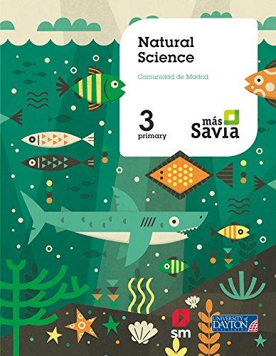 Natural science. 3 Primary. Más Savia. Madrid por Ediciones SM