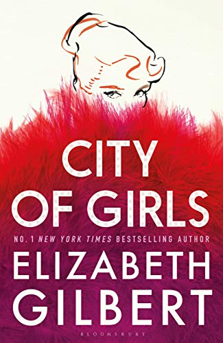 City of Girls: The Sunday Times Bestseller (English Edition)