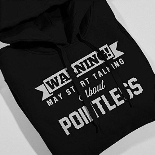 Warning May Start Talking About Pointless Women's Hooded Sweatshirt Black