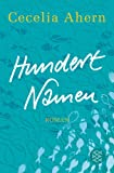 'Hundert Namen: Roman' von Cecelia Ahern
