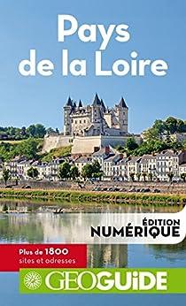 GEOguide Pays de la Loire par [Collectif Gallimard Loisirs]