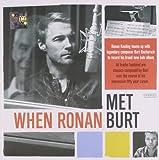 When Ronan Met Burt -