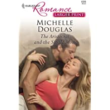 The Aristocrat and the Single Mom (Harlequin Larger Print Romance)