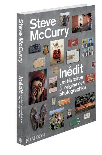 Steve McCurry inédit : Les histoires à l'origine des photographies par Steve McCurry