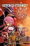 Seven To Eternity N° 3 - 100% Panini Comics HD - Panini Comics ITALIANO