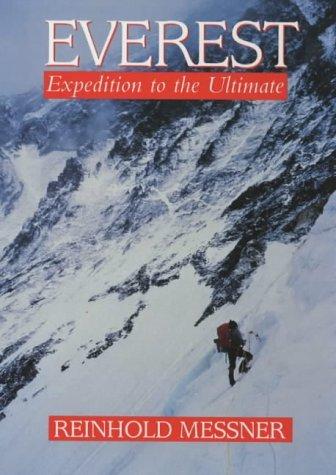 Everest: Expedition to the Ultimate by Reinhold Messner (1999-09-14) par Reinhold Messner