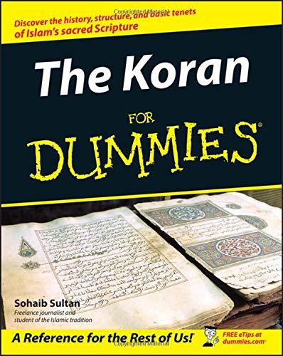 The Koran For Dummies (For Dummies Series)
