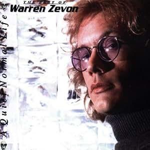 A Quiet Normal Life: The Best Of Warren Zevon by Warren
