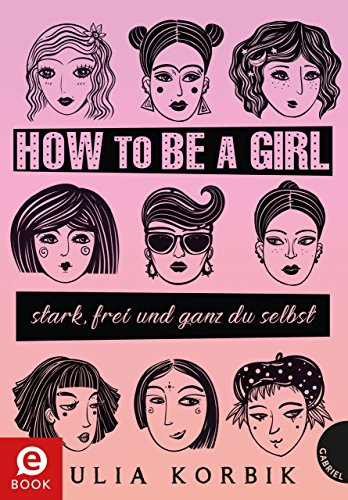 Bildergebnis für how to be a girl julia korbik