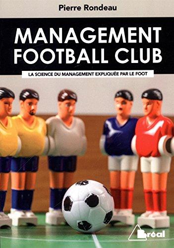 Management Football Club par Rondeau Pierre