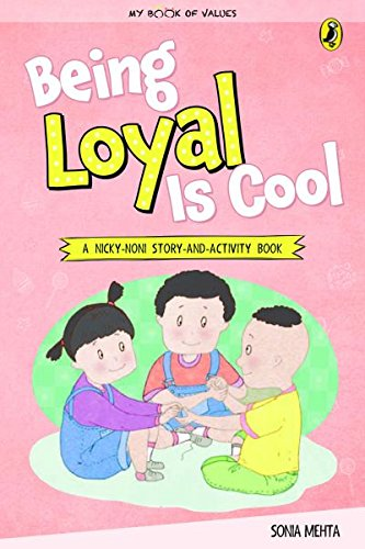 Being Loyal Is Cool (My Book of Values)