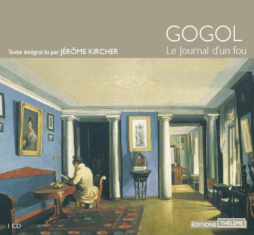 Journal d'un Fou (le)/1cd/P.Cons.17,00e par Gogol/Nicolas