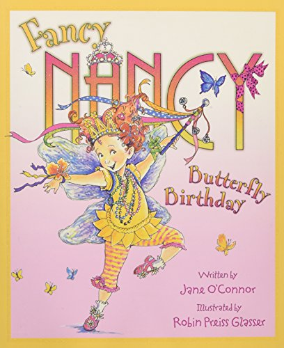 Fancy Nancy and the Butterfly Birthday (Fancy Nancy) por Jane O'Connor
