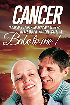 Cancer: It can be a Lonely Journey (Self Growth Book 4) (English Edition) di [Millicent, Ron]