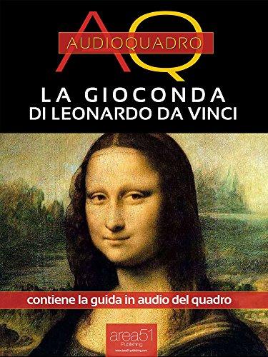 La Gioconda di Leonardo Da Vinci: Audioquadro