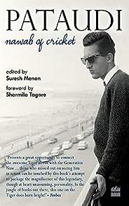 Pataudi : Nawab of Cricket