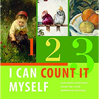 I Can Count It Myself: Featuring Paintings from the State Hermitage Museum