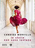 Front cover for the book Le stelle non sono lontane by Candida Morvillo