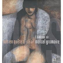 Nus en quête d'idéal : L'érotisme de Marcel Gromaire