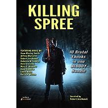 Killing Spree: 10 Brutal Ebooks In One Bloody Bundle