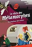 """Afficher """"Le club des métamorphes<br /> Le chapiteau des ombres"""""""