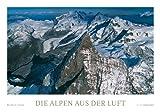 Die Alpen aus der Luft - Kalender immerwährend -