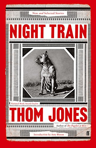 Night Train: New and Selected Stories, with an Introduction by Amy Bloom (English Edition)
