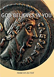 God Believes in You (English Edition)