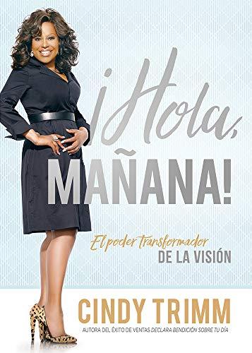 Hola Mañana / Hello Tomorrow: El Poder Transformador de la Visión