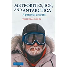 Meteorites, Ice, and Antarctica Paperback (Studies in Polar Research)