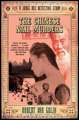 By Gulik, Robert Hans Van ( Author ) [ The Chinese Nail Murders: A Judge Dee Detective Story By Feb-2005 Paperback