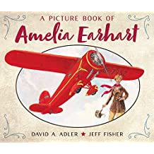 Picture Book of Amelia Earhart, A (Picture Book Biography)