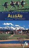 Allgäu: Reisehandbuch mit vielen praktischen Tipps. - Jens Willhardt, Kathrin Lindner