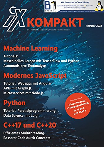 iX kompakt 2018 – Programmieren heute: Machine Learning, JavaScript, Python, C++17/20