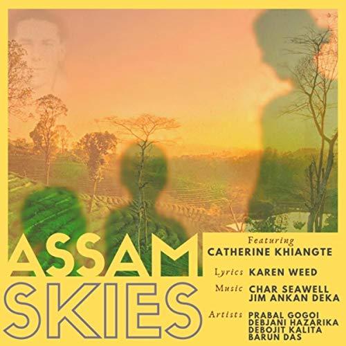 Assam Skies (feat. Debjani Hazarika, Prabal Gogoi, Barun Das & Debojit Kalita)