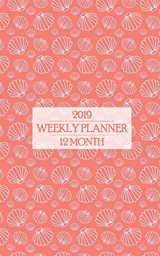 2019 Weekly Planner: Living Coral 12 Month Calendar is the Color of the Year for 2019! Beautiful Shells Keep the Islands Close (Living Coral Planner, Band 1)