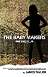 The Baby Makers: The Emu Club (English Edition)